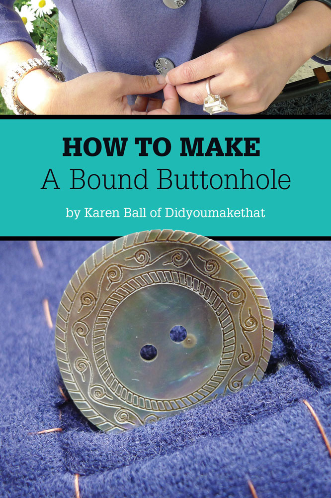 How to Make a Bound Buttonhole
